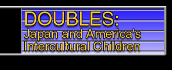 DOUBLES, Japan and america's interracial children