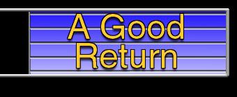 A Good Return