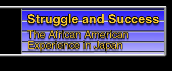 Struggle and Success the African American Experience in Japan